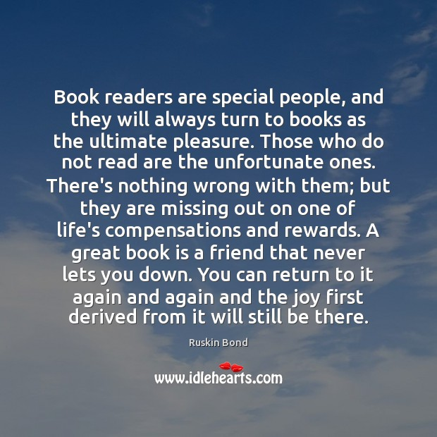 Book readers are special people, and they will always turn to books Books Quotes Image