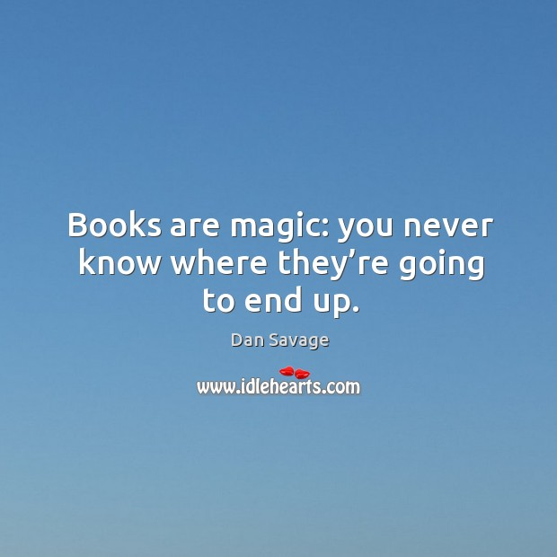 Books are magic: you never know where they're going to end up. Image
