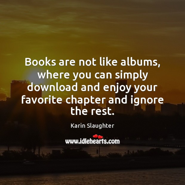 Image, Books are not like albums, where you can simply download and enjoy