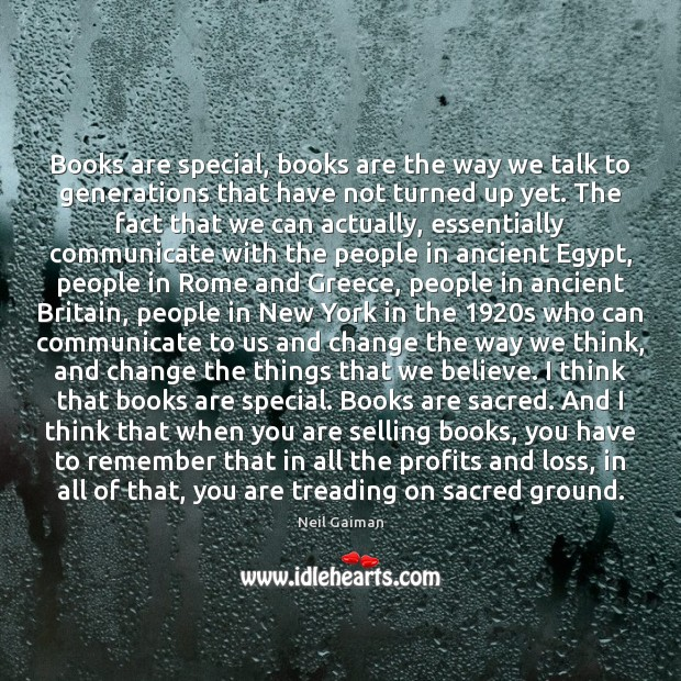 Books are special, books are the way we talk to generations that Image