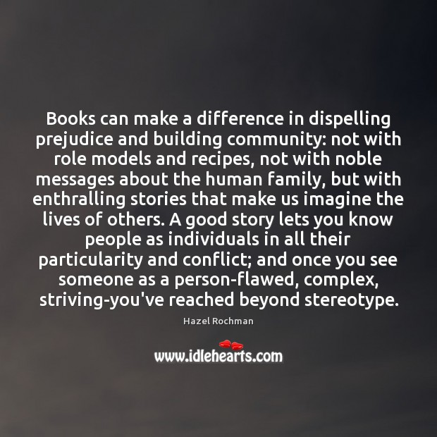 Books can make a difference in dispelling prejudice and building community: not Image