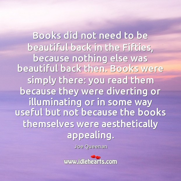 Image, Books did not need to be beautiful back in the Fifties, because