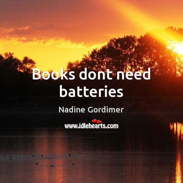 Books dont need batteries Image