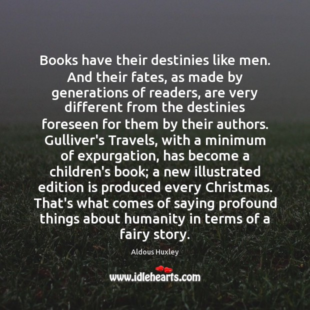 Image, Books have their destinies like men. And their fates, as made by