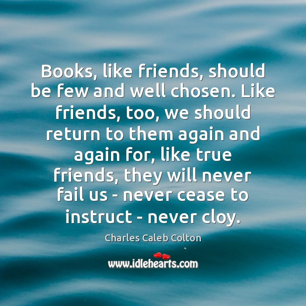 books like friends should be few well chosen essays