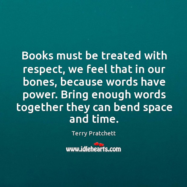 Books must be treated with respect, we feel that in our bones, Image