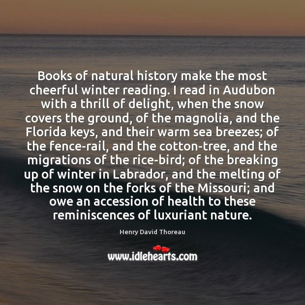 Image, Books of natural history make the most cheerful winter reading. I read