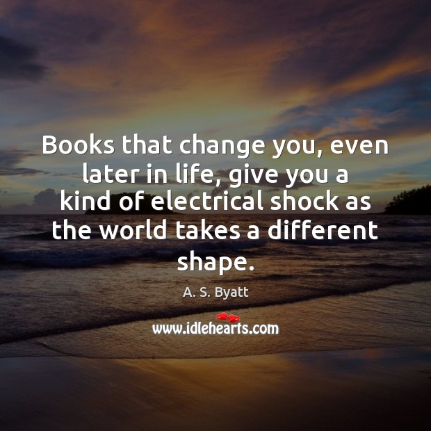 Books that change you, even later in life, give you a kind Image