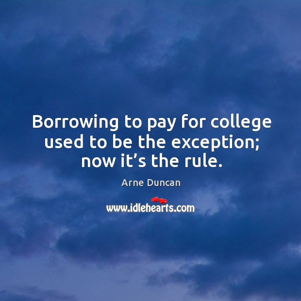 Image, Borrowing to pay for college used to be the exception; now it's the rule.