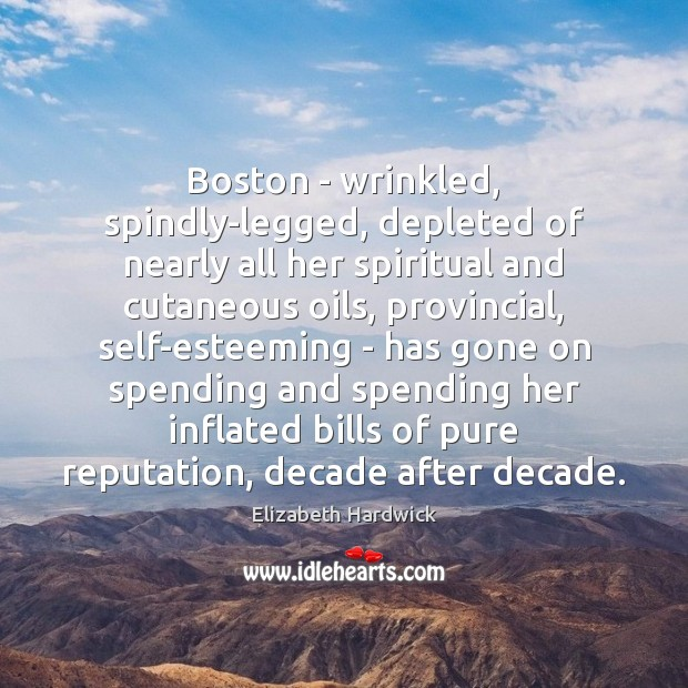 Boston – wrinkled, spindly-legged, depleted of nearly all her spiritual and cutaneous Image