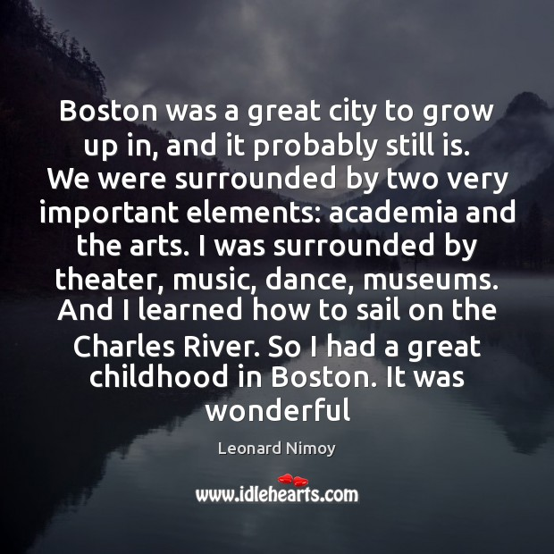 Image, Boston was a great city to grow up in, and it probably