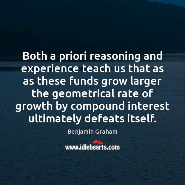 Image, Both a priori reasoning and experience teach us that as as these