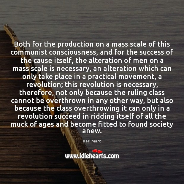 Image, Both for the production on a mass scale of this communist consciousness,