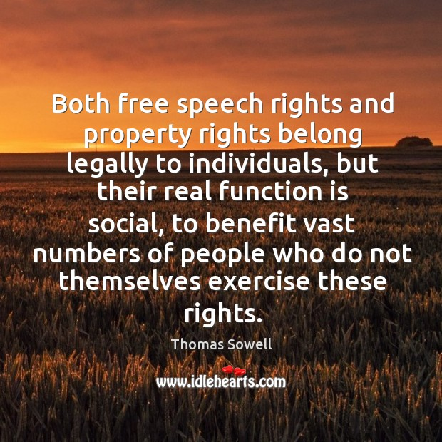 Both free speech rights and property rights belong legally to individuals Image