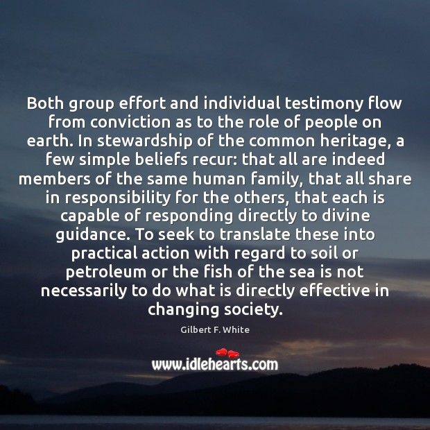 Both group effort and individual testimony flow from conviction as to the Sea Quotes Image