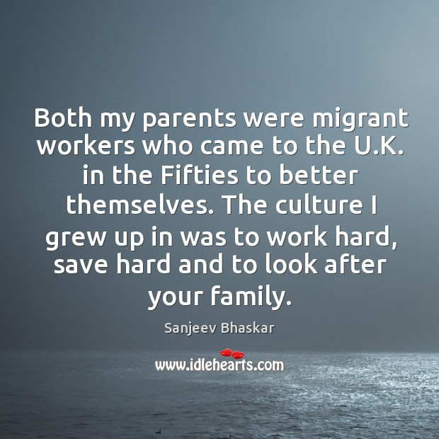 Image, Both my parents were migrant workers who came to the U.K.