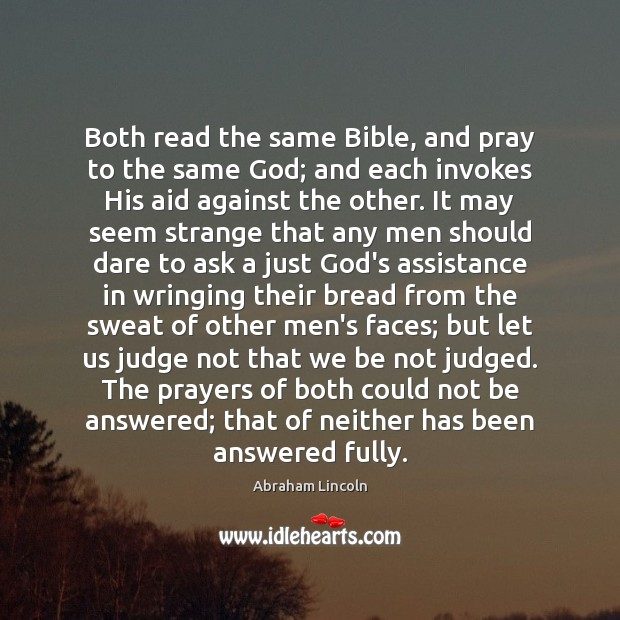 Image, Both read the same Bible, and pray to the same God; and