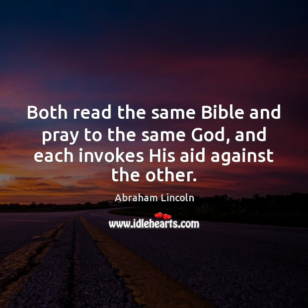 Image, Both read the same Bible and pray to the same God, and