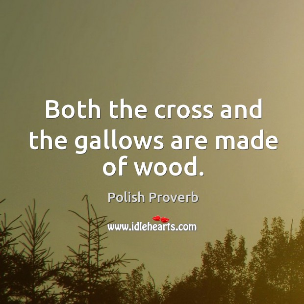 Image, Both the cross and the gallows are made of wood.