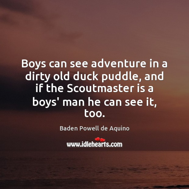 Image, Boys can see adventure in a dirty old duck puddle, and if