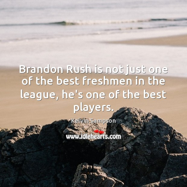 Brandon Rush is not just one of the best freshmen in the Image