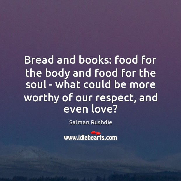 Image, Bread and books: food for the body and food for the soul