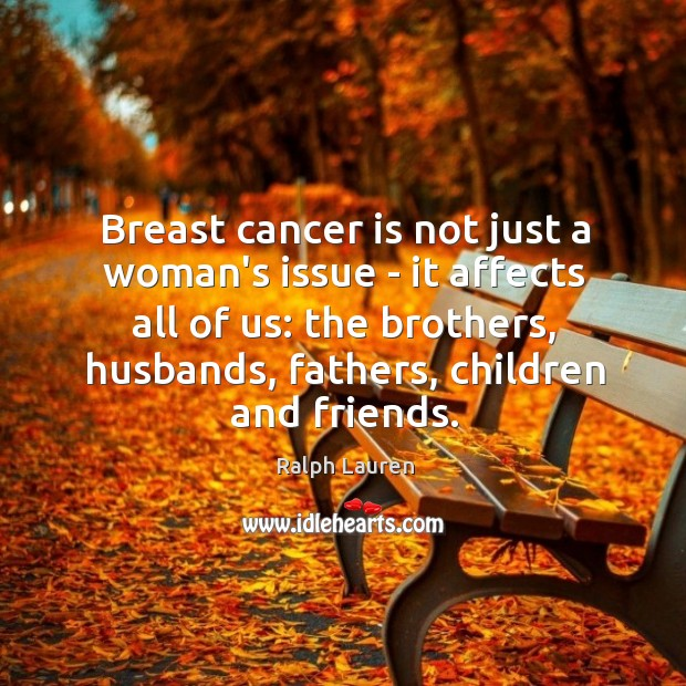 Breast cancer is not just a woman's issue – it affects all Image