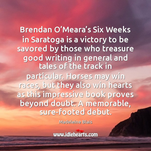 Brendan O'Meara's Six Weeks in Saratoga is a victory to Image