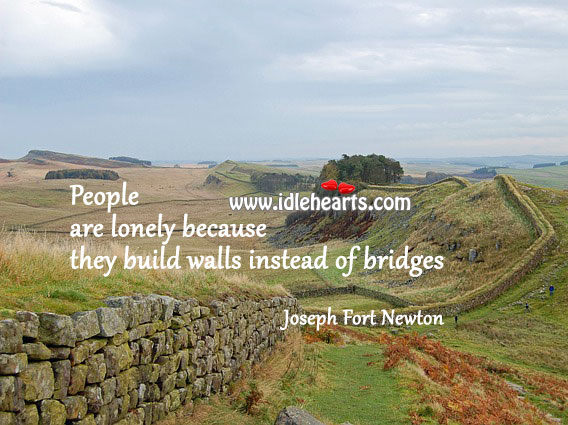 Build bridges instead of walls. Image