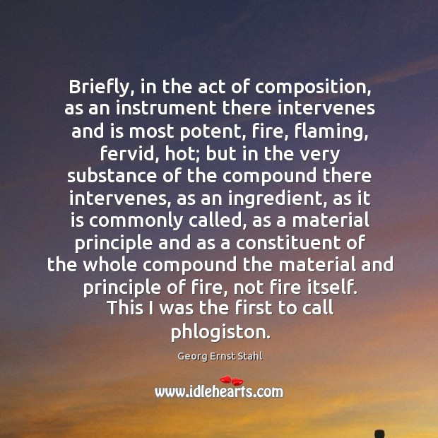 Briefly, in the act of composition, as an instrument there intervenes and Image