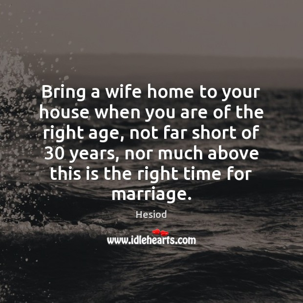 Image, Bring a wife home to your house when you are of the