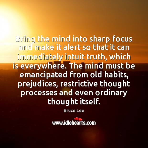 Bring the mind into sharp focus and make it alert so that Image