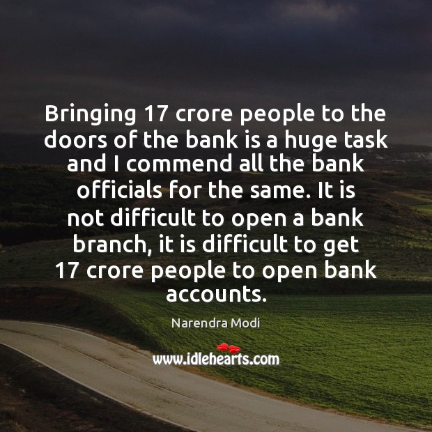 Image, Bringing 17 crore people to the doors of the bank is a huge