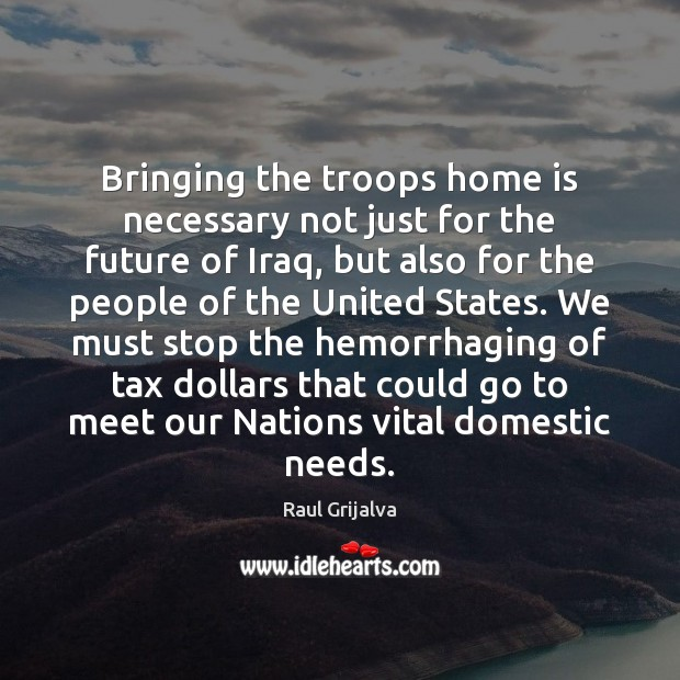 Bringing the troops home is necessary not just for the future of Image