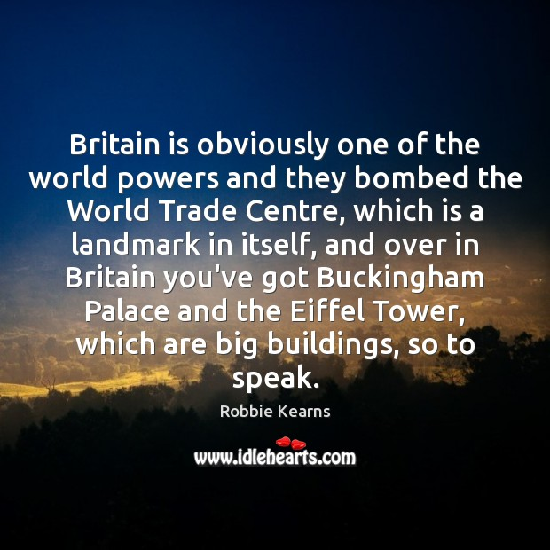 Britain is obviously one of the world powers and they bombed the Image
