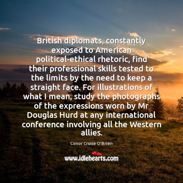 British diplomats, constantly exposed to American political-ethical rhetoric, find their professional skills Image