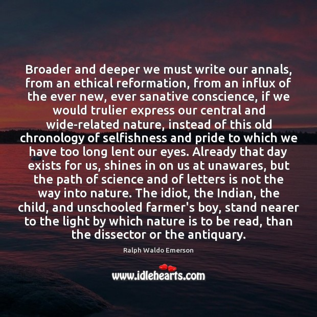 Image, Broader and deeper we must write our annals, from an ethical reformation,