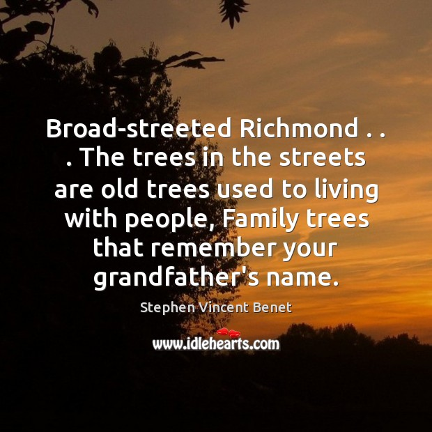Broad-streeted Richmond . . . The trees in the streets are old trees used to Image