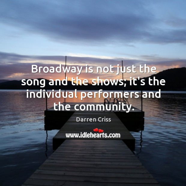 Broadway is not just the song and the shows; it's the individual Image