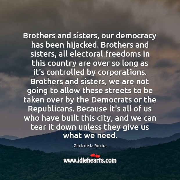 Brothers and sisters, our democracy has been hijacked. Brothers and sisters, all Image