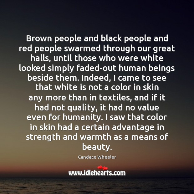 Brown people and black people and red people swarmed through our great Image