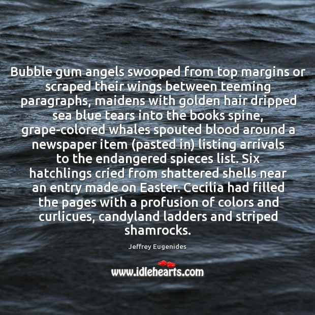 Image, Bubble gum angels swooped from top margins or scraped their wings between