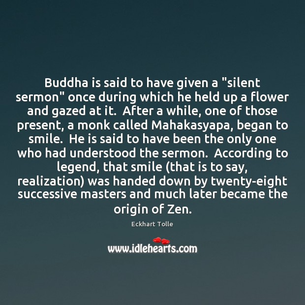 """Buddha is said to have given a """"silent sermon"""" once during which Image"""
