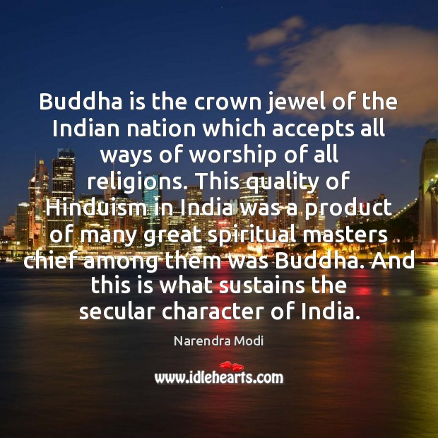 Image, Buddha is the crown jewel of the Indian nation which accepts all