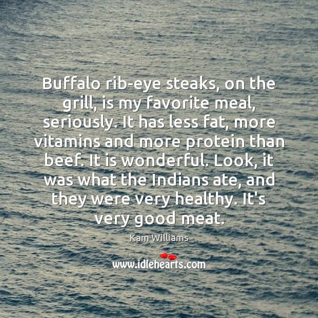Image, Buffalo rib-eye steaks, on the grill, is my favorite meal, seriously. It
