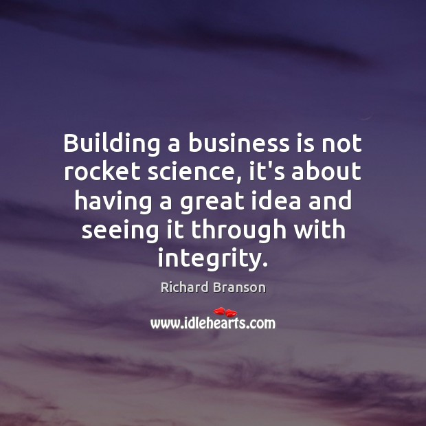 Image, Building a business is not rocket science, it's about having a great