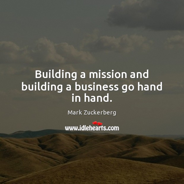 Image, Building a mission and building a business go hand in hand.