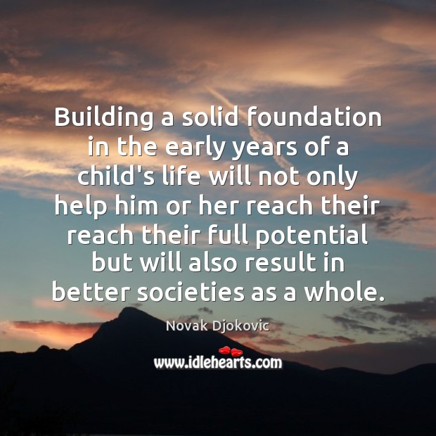 Image, Building a solid foundation in the early years of a child's life