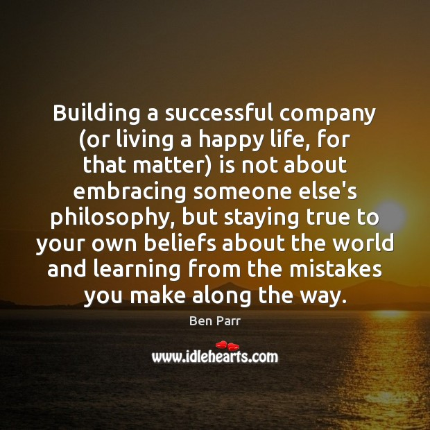 Image, Building a successful company (or living a happy life, for that matter)