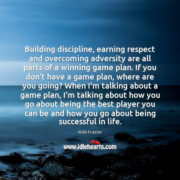 Building discipline, earning respect and overcoming adversity are all parts of a Image